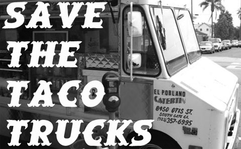 Save the Taco Trucks
